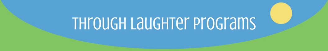 Professional and Personal Growth Through Laughter Programs